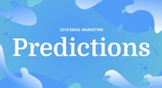 We teamed up with six of the most epic minds in email marketing and automation to bring you our 2018 Email Marketing Predictions. Hold onto your fidget spinners, because the future of email is going to be very bright. #emailmarketing #emailpredictions18