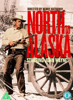 NORTH TO ALASKA (1960) - John Wayne - Stewart Granger - Capucine - Fabian - Ernie Kovacks - Directed by Henry Hathaway - 20th Century-Fox - DVD Cover Art.