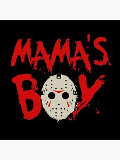 Shop Mama's Boy friday the kids t-shirts designed by BoggsNicolas as well as other friday the merchandise at TeePublic. Horror Party, Halloween Horror, Halloween Crafts, Halloween Decorations, Happy Halloween, Boy Halloween Shirts, Scary Movies, Horror Movies, Funny Movies