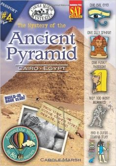 The Mystery of the Ancient Pyramid: Cairo, Egypt (Around the World in 80 Mysteries) (Carole Marsh Mysteries) (Around the World in 80 Mysteries (Paperback)): Carole Marsh: 9780635034700: Amazon.com: Books