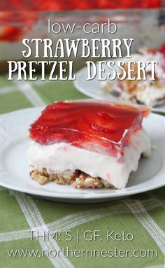 This low-carb Strawberry Pretzel Dessert is a slimming version of the classic, made without sugar, gluten, or artificial colors and flavors! A THM S, Keto Pretzel Desserts, Low Carb Desserts, Dessert Recipes, Thm Recipes, Healthy Desserts, Best Low Carb Recipes, Snacks Recipes, Baking Recipes, Recipies