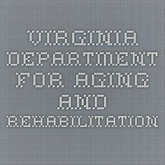 Virginia Department for Aging and Rehabilitation