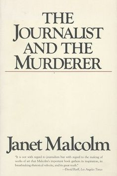 """The One Book Every """"Serial"""" Fan Should Read #CreativeNonfiction #TheNewYorker #JanetMalcolm"""