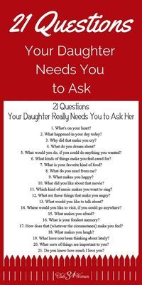 21 Questions Your Daughter Needs You to Ask