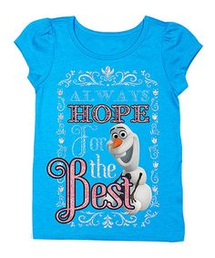 Turquoise 'Hope for the Best' Olaf Tee - Toddler & Girls #zulily #zulilyfinds