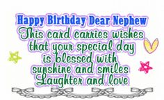 If your nephew is celebrating his special day, why don't you send him birthday wishes to make him feel how special he is for you? If you cannot find the exact words to say, then check out these top 70 happy birthday wishes for your nephew. Bible Birthday Quotes, Christian Birthday Quotes, Birthday Verses, Best Birthday Quotes, Birthday Cards, Happy Birthday Nephew Quotes, Happy Birthday Sms, Niece Birthday Wishes, Happy Birthday Brother