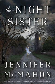 The Night Sister by Jennifer McMahon | PenguinRandomHouse.com Amazing book I had to share from Penguin Random House