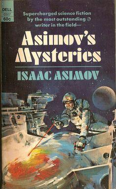 https://flic.kr/p/9yAEyK | Isaac Asimov - Asimov's Mysteries (Dell 1969) | cover art by John Berkey