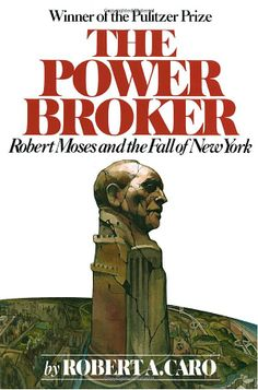 "Robert Moses bio ""The Power Broker"" by Robert Caro-winner of the Pulitzer Prize. Over 1000 pages, a monumental undertaking and an excellent history of 20th century NYC history."