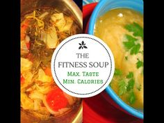 The Fitness Soup! Maximum taste - Minimum Calories!