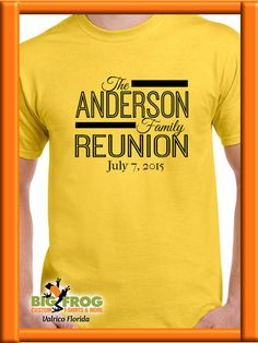 913daffc1c03 Custom Family Reunion t-shirt idea. Get your custom apparel at Big Frog in