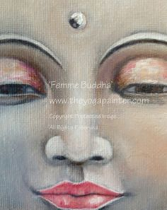 'Femme Buddha' captures feminine beauty and maternal compassion in a tranquil buddhist face.  - JulieAnn (a.k.a. the yoga painter)