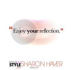 #styleword - Enjoy+your+reflection