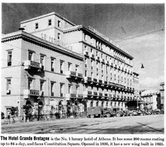 "1945 ~ ""Grande Bretagne"" Hotel in Athens (Syntagma square) Greece Pictures, Old Pictures, Old Photos, Vintage Photos, My Athens, Athens Greece, Good Old Times, Greeks, Back In The Day"
