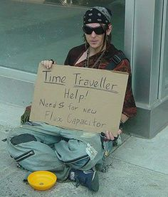 28 Awesomely Creative And Funny Homeless Signs - Seriously, For Real?Seriously, For Real?