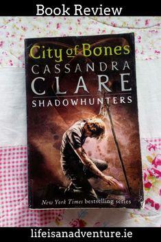 City of Bones Cassandra Clare Shadowhunters book review mortal instruments