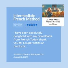 À Moi Paris Method – Intermediate 4.97 out of 5 (149 reviews) The missing level to many methods.  Now that you know the fundamentals of French, it's the time to tackle more advanced grammatical concepts without worrying about the tenses yet… Master intermediate grammar and drastically expand your vocabulary.   #frenchgrammar #frenchaudio #learnfrench #frenchlanguage #intermediatefrench #frenchvocabulary #frenchnovel #easyfrench #realfrenchtoday #frenchexpressions #dailyfrench #streetfrench