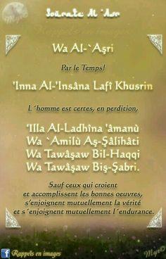 Sourate Al'Asri (103) Islamic Surah, Quran Surah, Religion Quotes, Islam Religion, Hadith, Quran Quotes, Islamic Quotes, Ablution Islam, Quran Transliteration