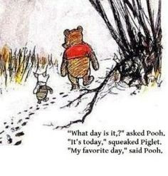 Love this Winnie the Pooh quote about life and living in the moment!