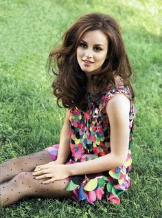 Leighton Meester. I love her because she is like this super classy, smart, feminine, strong and talented, the very definition of a woman with class in this day of age.