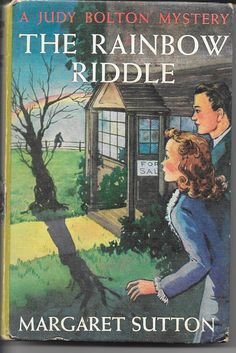 Judy Bolton mystery - The Rainbow Riddle by Margaret Sutton