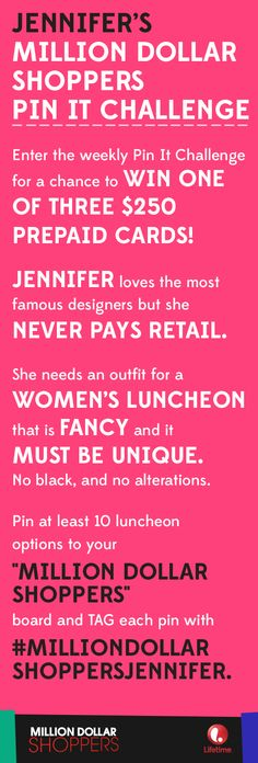 """We are in the 2nd week of our PIN IT CHALLENGE for Jennifer from tonight's episode of #MillionDollarShoppers. Pin your selections to your """"Million Dollar Shoppers"""" board on your account and tag each pin with #MillionDollarShoppersJennifer. Complete your board by 12PM EST on Oct 23 for a chance to win one of three $250 gift cards!  Ready, set, pin!"""