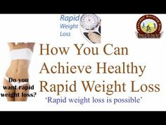 How To Achieve Healthy Rapid Weight Loss  on the Saturday Morning Diet: How To Achieve Healthy Rapid Weight Loss    You don't have to be a big Hollywood fan to realize that rapid weight loss is possible. You only need to look at internet pictures of certain celebrities that are able to lose a huge amount of weight in a very short period of time.
