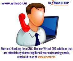 CFO may be unaffordable to hire.Really?Have you considered  virtual CFO?Contact http://www.wisecor.in  to know more