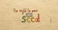 """""""The Right To Save Seed is a humorous and very creative animated short film which explains many of the absurdities that are now faced by farmers wanting to resow their own seeds."""" ~ via Films For Action pinned with Pinvolve - pinvolve.co"""