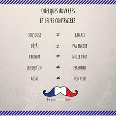 Aujourd'hui, on voit quelques #adverbes et leurs contraires ! - Hoy vemos algunos #adverbios y sus contrarios. - Today, we see some #adverbs and their opposites. - #Français #Francés #French #FLE #DELF #DALF #Language #Idioma #Idiomafrancés #Frenchlanguage #Francésonline #Parlerfrançais #Cursodefrances #Clasedefrances #speakfrench #Learnfrench #Learningfrench #Frenchclass #grammar #grammaire #gramatica #vocabulaire #vocabulario #vocabulary
