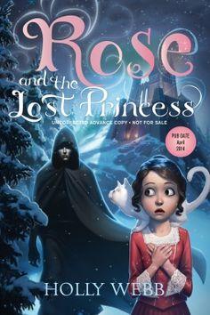 Fantasy; Alternate History; Magic; Mystery; My Review: http://randommusingsofabibliophile.blogspot.com/2014/03/rose-and-lost-princess.html
