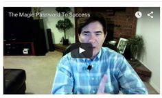 "What if there was""The Magic Password To Success?""    What if this one magic word, put into action, acutally caused success? Would you be open to watching this video?    This Magic Password to Success was actually discovered in the early part of the 20th Century. It is more powerful today than ever. Be sure to watch the video."