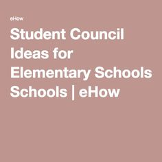 Student Council Ideas for Elementary Schools | eHow