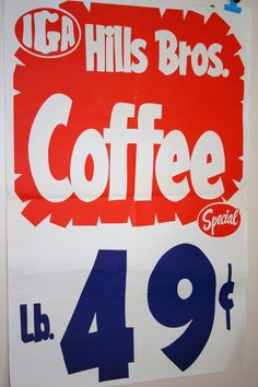 Measures approximately x 27 Frame it for a great retro art piece in your kitchen. Coffee Talk, I Love Coffee, My Coffee, Coffee Break, Coffee Maker, Grocery Ads, Grocery Store, Coffee Advertising, Store Ads