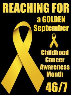 PLEASE help children with cancer! Donate to St. Baldricks.  Show your support for these kids WEAR GOLD!!!
