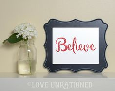 Printable quote  Believe Red Glitter effect print by loveunrationed