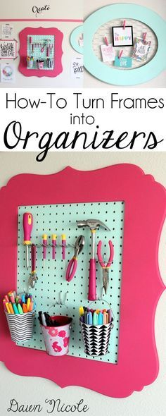 How-To Turn Frames into Craft Room Organizers | http://bydawnnicole.com