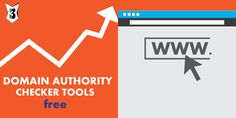 5 Excellent Free Domain Authority Checker Tools