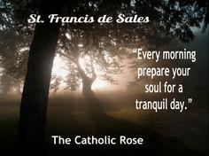 ~ St. Francis de Sales...