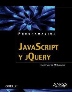 JavaScript y jQuery / David Sawyer McFarland