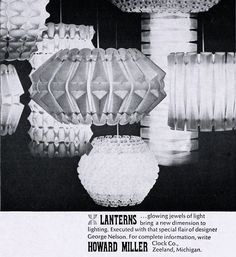 George Nelson Lanterns for Howard Miller, 1962....I haven't seen any like these