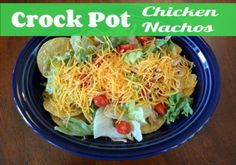 Delicious and Easy Dinner! Crock Pot Chicken Nachos