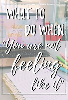 Not feeling like studying? You are not aloe. Here I share my tips to get some stuff done, even when you don't feel like it.