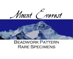 Mount Everest Peyote Stitch Beadwork Pattern for by RareSpecimens