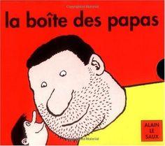 La boîte des papas de Alain Le Saux, http://www.amazon.fr/dp/2211097006/ref=cm_sw_r_pi_dp_.yQmrb181HFBG