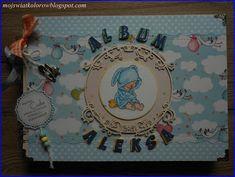 Mój świat kolorów...: Album dla Aleksa...