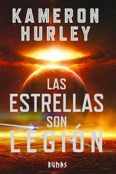 EL CABALLERO DEL ÁRBOL SONRIENTE: Reseña: Las estrellas son Legión, de Kameron Hurle...
