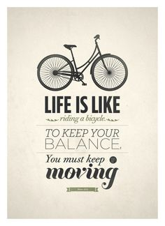 you must keep moving