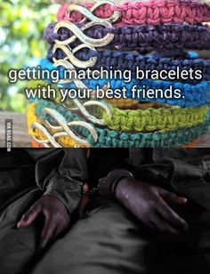 Matching bracelets.
