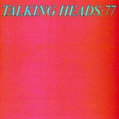 Talking Heads, 'Talking Heads: 77'